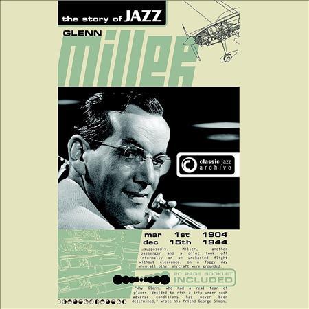 GLENN MILLER - Glenn Miller - The Story Of Jazz - Zortam Music