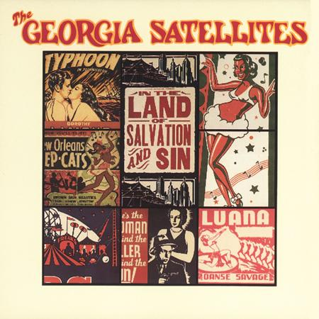 Georgia Satellites - In The Land Of Salvation And S - Zortam Music