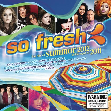 Kelly Clarkson - So Fresh The Hits Of Summer 2012 And The Best Of 2011 - Zortam Music