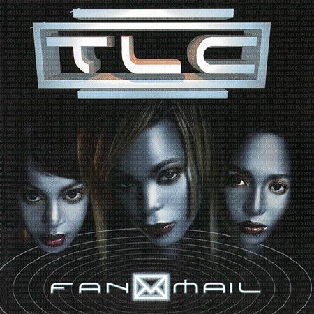 TLC - Fanmail [Dirty Verson]/Dirty Verson - Zortam Music