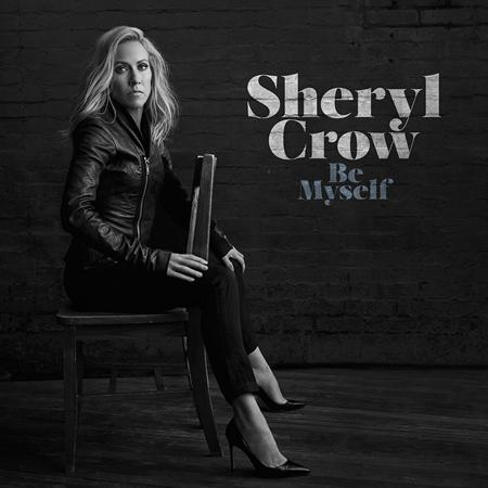 Sheryl Crow - Be Myself (Target Exclusive) - Zortam Music