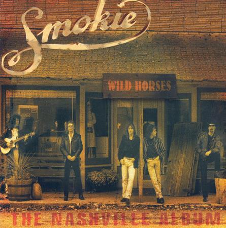 SMOKIE - Wild Horses - The Nashville Album - Zortam Music