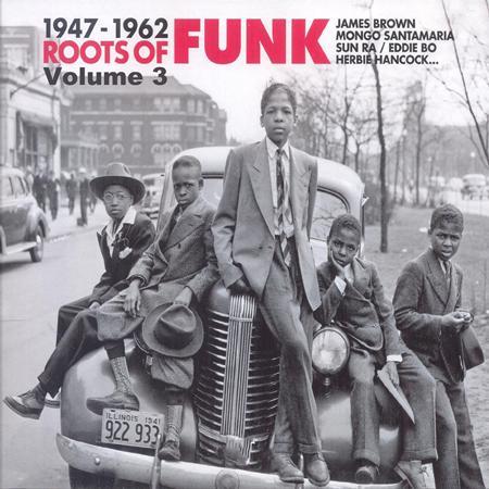 Elvis Presley - Roots Of Funk 1947-1962 - Zortam Music