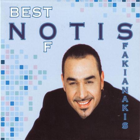 Notis Sfakianakis - Best of Notis Sfakianakis - Zortam Music