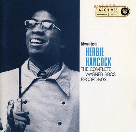 Herbie Hancock - The Complete Warner Bros. Recordings [disc 1] - Zortam Music