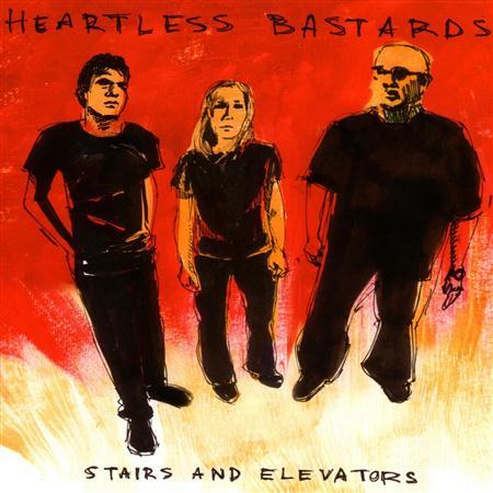 Heartless Bastards - Stairs And Elevators - Zortam Music