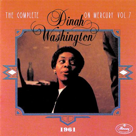 Dinah Washington - The Complete Dinah Washington On Mercury Vol. 7 - Zortam Music