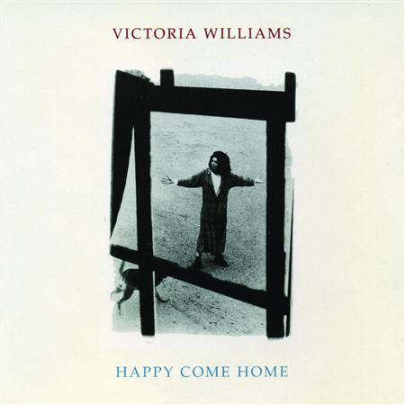 Victoria Williams - Happy Come Home - Zortam Music