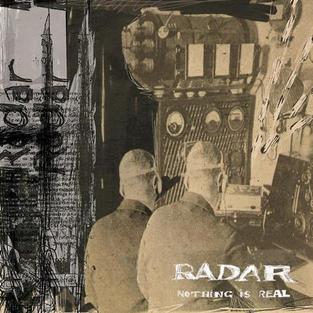 Radar - Nothing is Real - Zortam Music