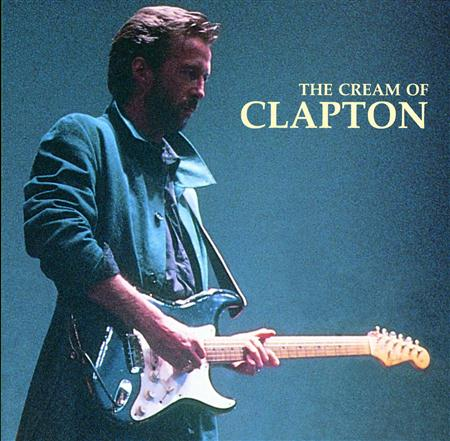 Eric Clapton - The Cream of Clapton - Best of Zounds - Zortam Music