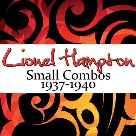 Lionel Hampton - Small Combos 1937-1940 - Zortam Music