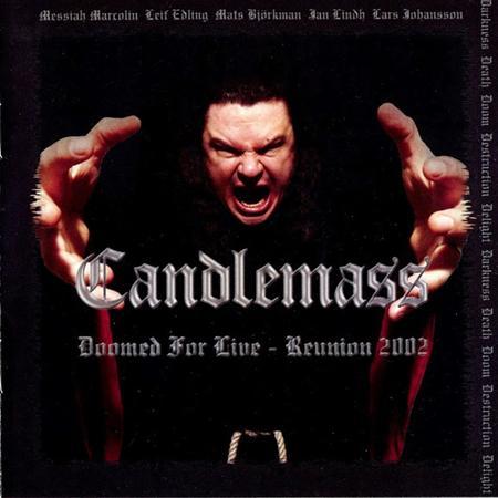 Candlemass - Doomed For Live - Reunion 2002 - Zortam Music