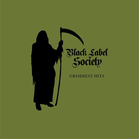 Black Label Society - Grimmest Hits - Zortam Music