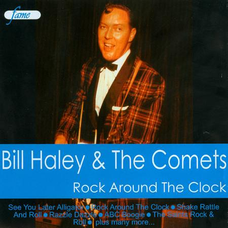 Bill Haley &Amp; His Comets - Rock Around Clock - Zortam Music