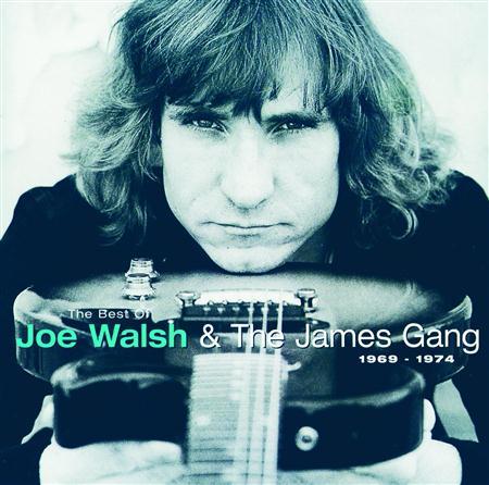 Joe Walsh - The Best Of Joe Walsh & The James Gang 1969-1974 - Zortam Music