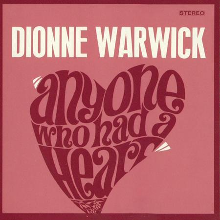Dionne Warwick - Anyone Who Had a Heart - Zortam Music