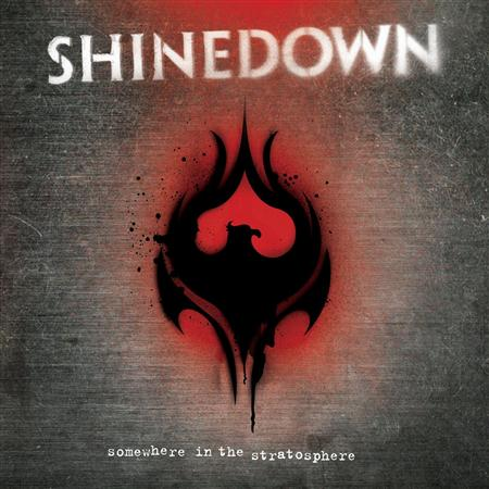 SHINEDOWN - Somewhere In The Stratospher - Zortam Music
