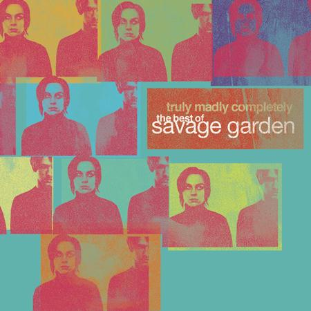 Savage Garden - Truly Madly Completely: The Best of Savage Garden [CD/DVD] Disc 1 - Zortam Music