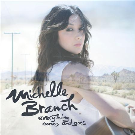 Michelle Branch - Everything Comes And Goes [ep] - Lyrics2You