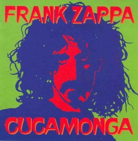 Frank Zappa - Cucamonga - Zortam Music