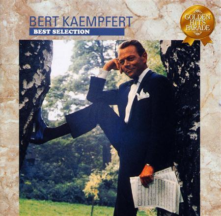 Bert Kaempfert - Bert Kaempfert Best Selection - Zortam Music