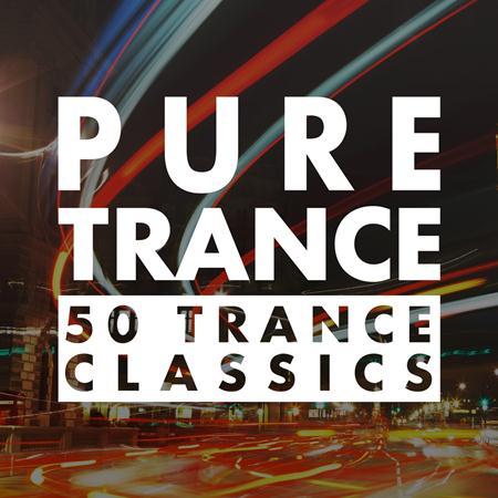 Various Artists - Pure Trance - 50 Trance Classics - Zortam Music