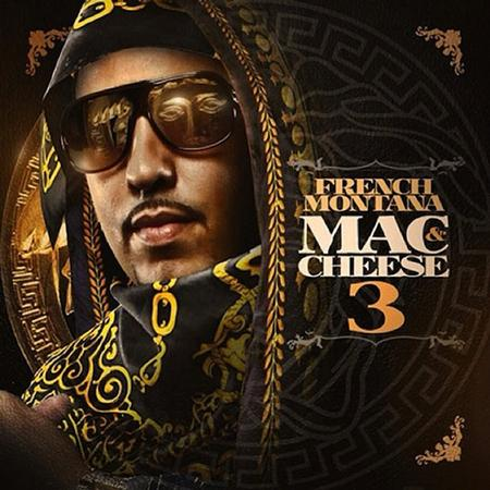 French Montana - Mac & Cheese 3 - Zortam Music