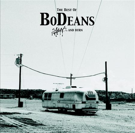 BODEANS - The Best Of Bodeans Slash And Burn - Zortam Music