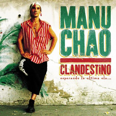 Manu Chao - Clandestino - Esperando La Uti - Zortam Music