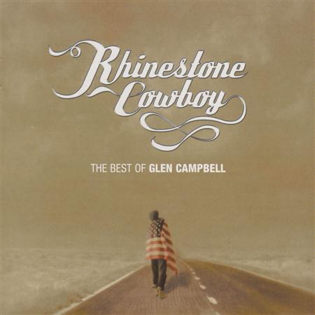 Glen Campbell - Rhinestone Cowboy - The Best Of Glen Campbell - Zortam Music