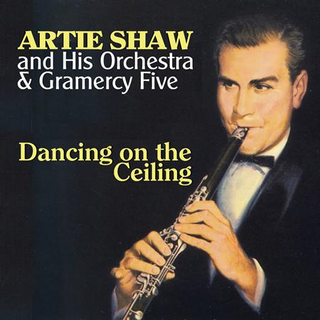 Artie Shaw - Dancing On The Ceiling Disc 7 - Zortam Music