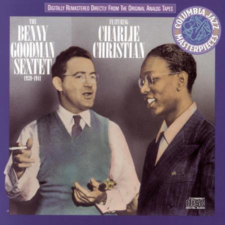 17 - The Benny Goodman Sextet Featuring Charlie Christian 1939-1941 - Zortam Music