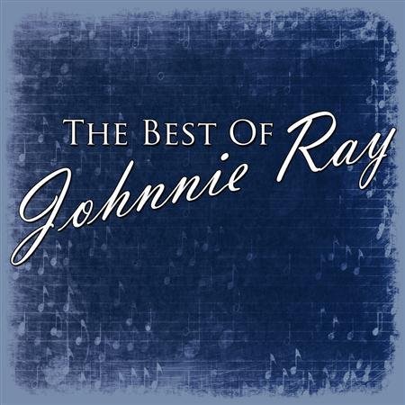 Johnnie Ray - The Best Of - Zortam Music
