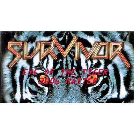 Survivor - Eye of the Tiger 2006 Master - Zortam Music