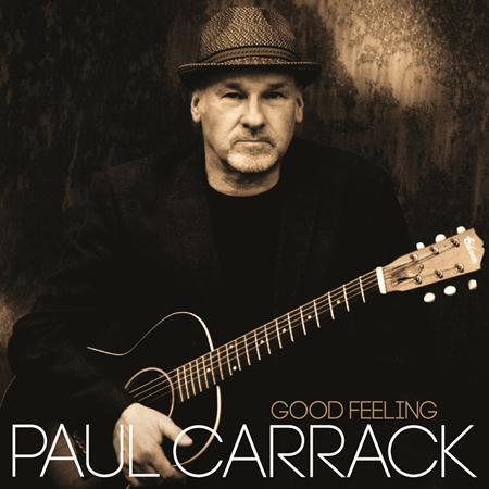 Paul Carrack - Good Feeling - Lyrics2You
