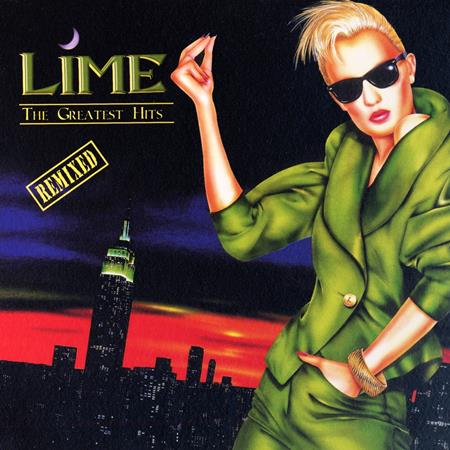 Lime - The Greatest Hits (Remix) - Zortam Music