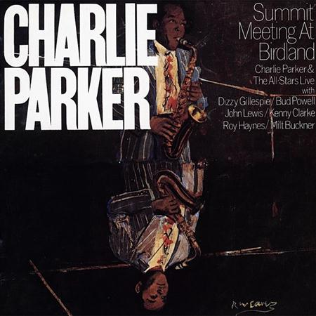 Charlie Parker - Summit Meeting At Birdland [live] - Zortam Music