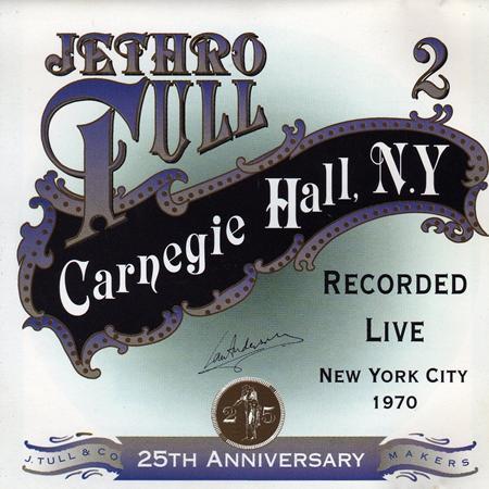 Jethro Tull - 25th Anniversary Box Set Carnegie Hall, New York City 1970 [live] - Zortam Music