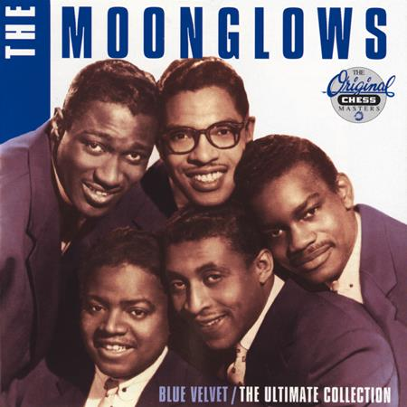 The Moonglows - Blue Velvet  The Ultimate Collection - Zortam Music