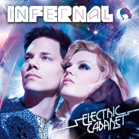 Infernal - Electric Cabaret (Deluxe Edition) - Zortam Music