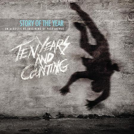 STORY OF THE YEAR - Story Of The Year: Ten Years and Counting [Acoustic] - Zortam Music