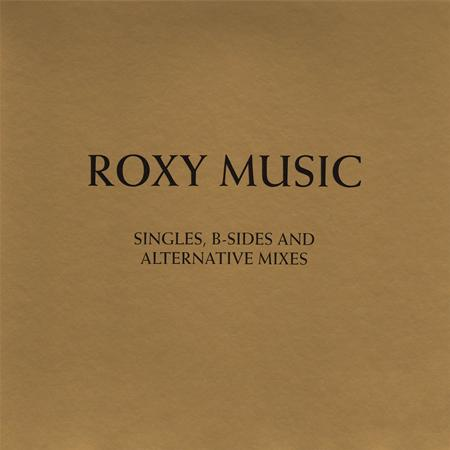 Roxy Music - The Complete Studio Recordings 1972-1982 Singles, B-Sides And Alternative Mixes [disc 2] - Zortam Music