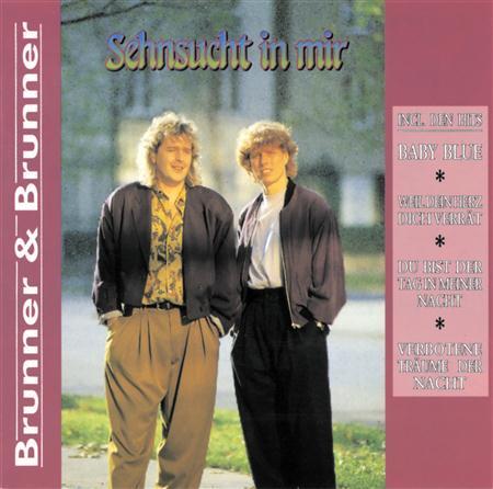Brunner & Brunner - Brunner & Brunner - Sehnsucht In Mir - Zortam Music