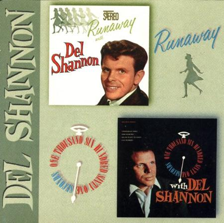 DEL SHANNON - Runaway / One Thousand Six Hundred Sixty One Seconds - Zortam Music