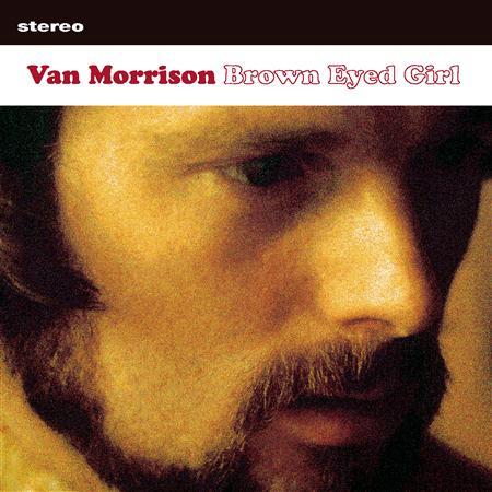 Van Morrison - Brown Eyed Girl (Single) - Zortam Music