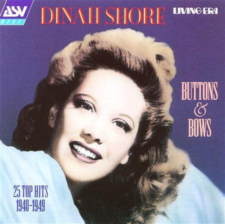 Dinah Shore - Buttons & Bows - Zortam Music