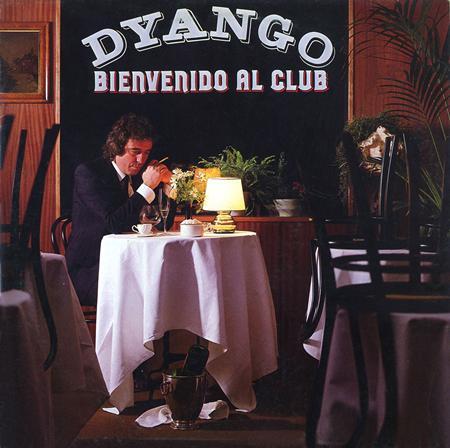 Dyango - Bienvenido al Club - Zortam Music