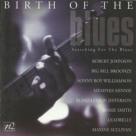 Bessie Smith - Birth Of The Blues - Zortam Music