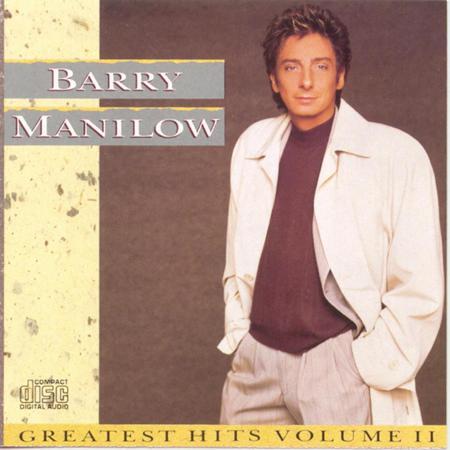 BARRY MANILOW - Barry Manilow Greatest Hits, Vol. II - Zortam Music