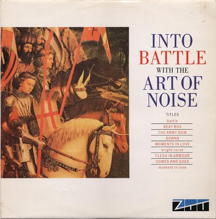 The Art of Noise - Into The Battle With The Art Of Noise - Zortam Music